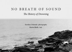 No Breath of Sound – The History of Drowning